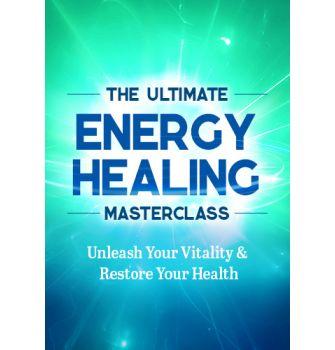 The Ultimate Energy Healing Masterclass