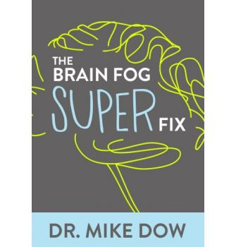 The Brain Fog Super Fix