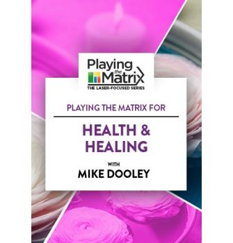 Playing the Matrix for Health & Healing Online Course