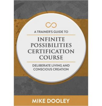 A Trainer's Guide to Infinite Possibilities Certification Course