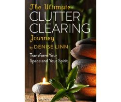 The Ultimate Clutter Clearing Journey