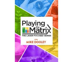 Playing the Matrix: The Laser-Focused Series Online Course