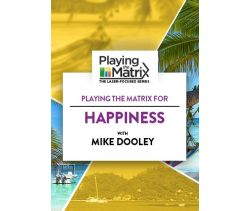 Playing the Matrix for Happiness Online Course