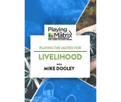 Playing the Matrix for Livelihood Online Course